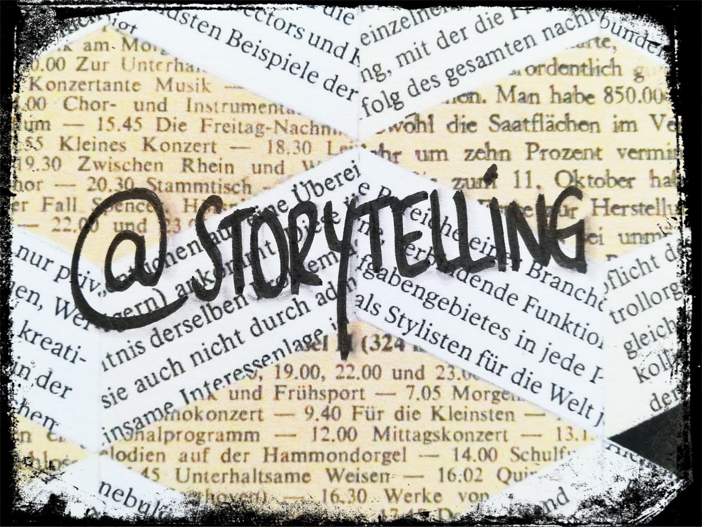 Die wichtigsten Infos für gutes Storytelling (Teil 1)