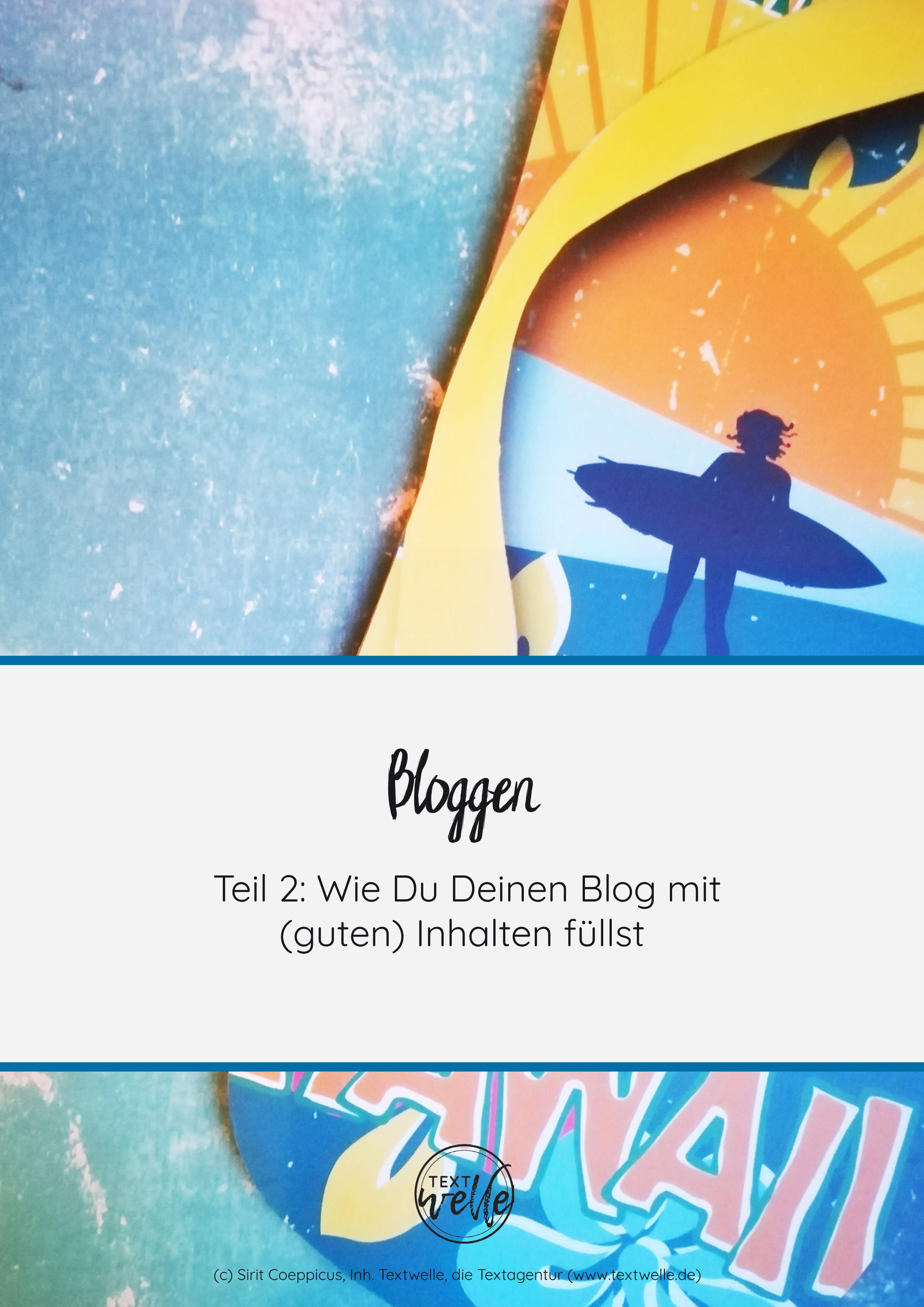 ebook - Bloggen Teil 2 - wie Du Deinen Blog mit guten Inhalten füllst