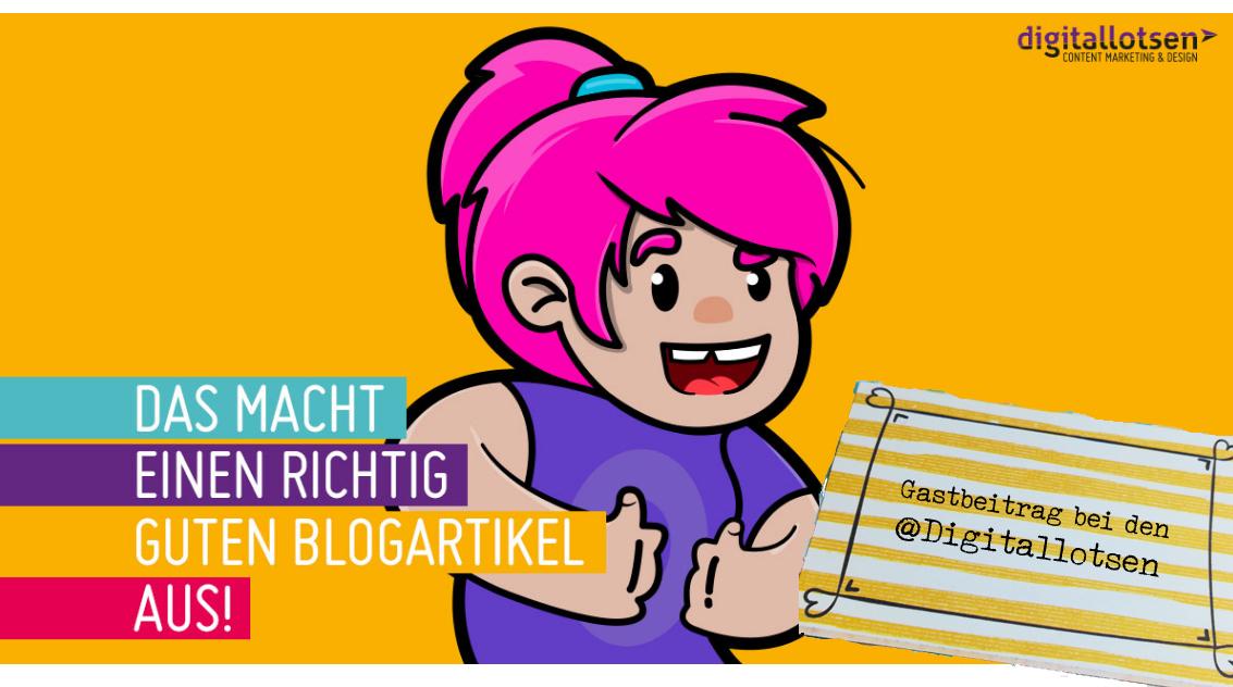 Was gehört in einen guten Blogartikel?