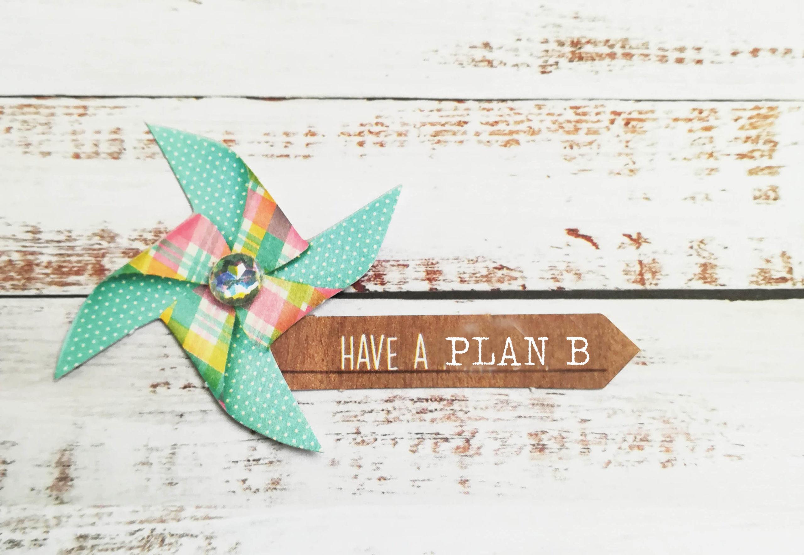 plan b 2 scaled - Tipps zum Plan B im Business