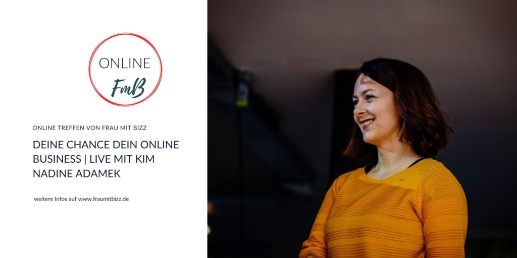 Online Meetup Kim 1 1024x512 - Gestalte Dein Business jetzt Online