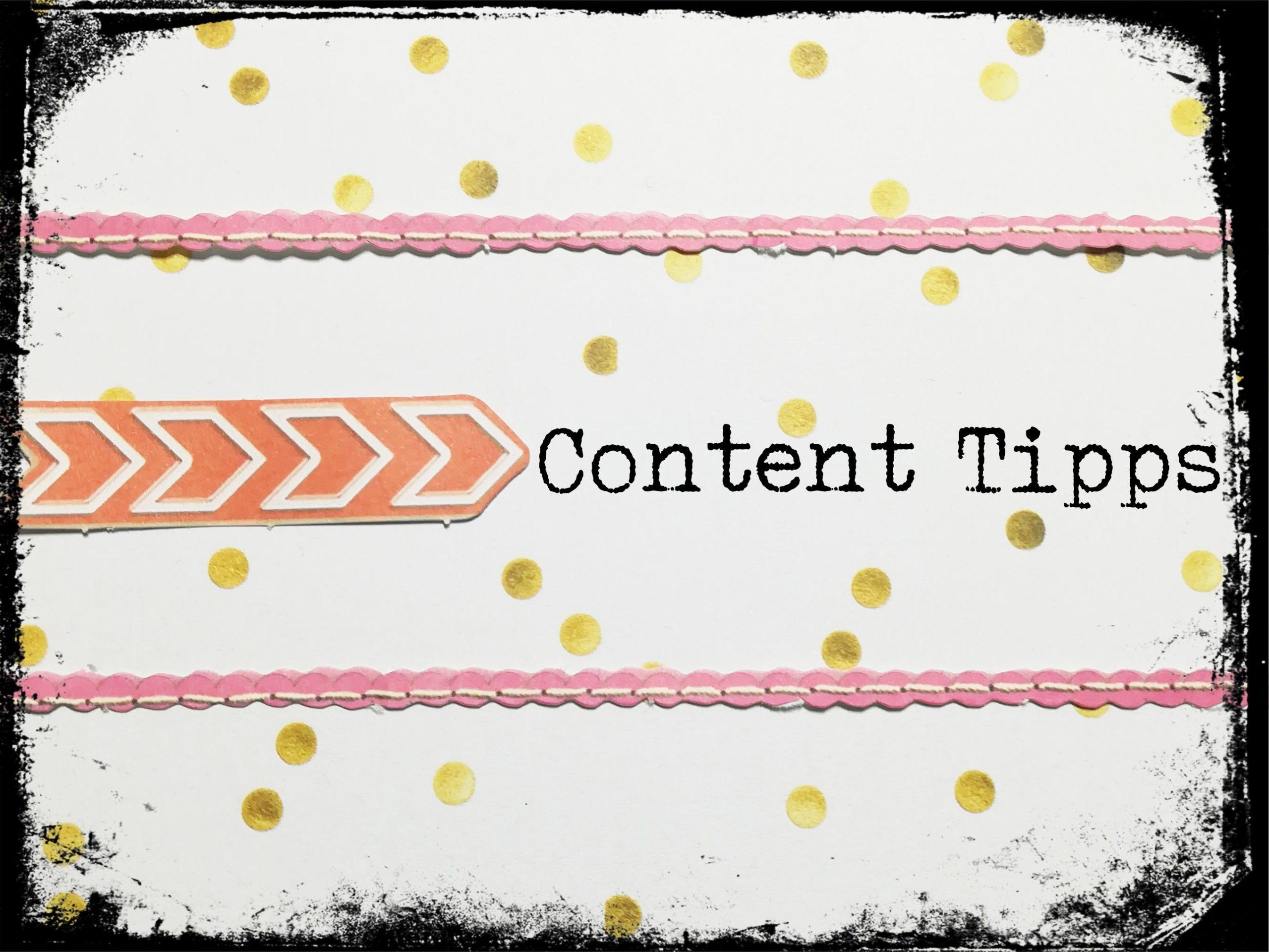 3 Tipps für Deinen guten Content